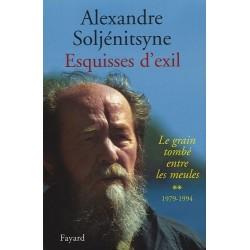 Esquisses d'exil - Alexandre Soljénitsyne