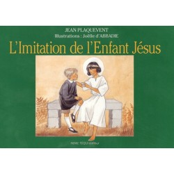 L'imitation de l'Enfant-Jésus - Jean Plaquevent