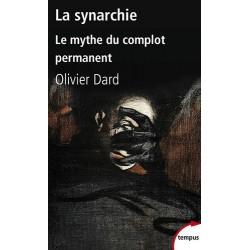 La synarchie - Olivier Dard
