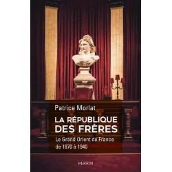 La république des frères - Patrice Morlat