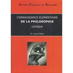 Connaissance élémentaire de la philosophie - Louis Millet