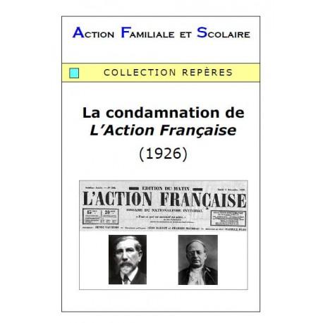 La condamnation de l'Action française  (1926) - Arnaud de Lassus-