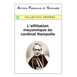 L'affiliation maçonnique de Rampolla -  Arnaud de Lassus