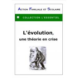 L'évolution, une théorie en crise - Louis d'Anselme