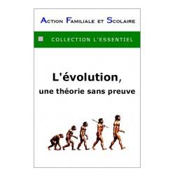 L'évolution, une théorie sans preuve -  Arnaud de Lassus