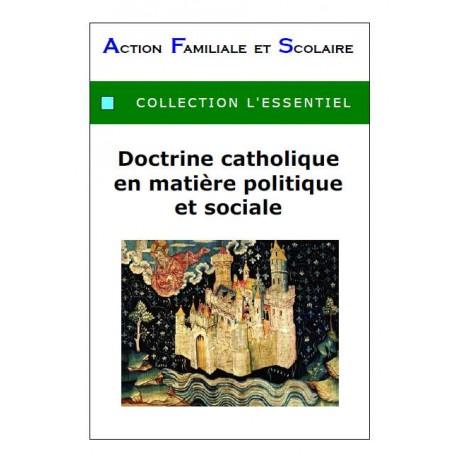 octrine catholique en matière politique et sociale