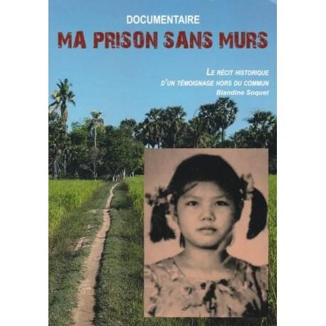 Ma prison sans murs - Blandine Soquet