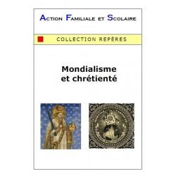 Mondialisme et chrétienté - Antoine Quercy