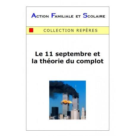 Le 11 septembre et la théorie du complot - Arnaud de Lassus