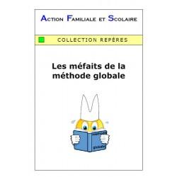 Les méfaits de la méthode globale - Jacqueline Picoche, Marc et Maryvonne Pierre, André Frament