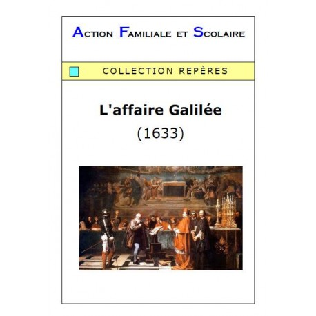 L'affaire Galilée -  Jacques Lermigeaux