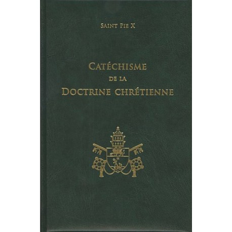 Catéchisme de la doctrine Chrétienne - Saint Pie X