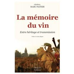 La mémoire du vin - Général Marc Paitier