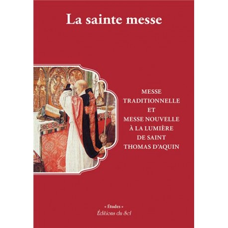 La sainte messe - Collectif