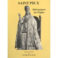 Saint Pie X Réformateur de l'Eglise - Yves Chiron