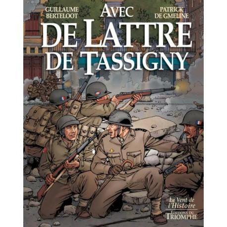Avec de Lattre - Guillaume Berteloot, Patrick De Gmeline