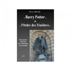 « Harry Potter » et « l'Ordre des Ténèbres » - Mona Mikaël