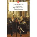 Quand l'Europe parlait français - Marc Fumaroli (poche)