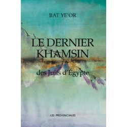 Le dernier Khamsin - Bat Ye'Or