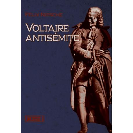 Voltaire antisémite - Félix Niesche