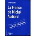 La France de Michel Audiard - Alain Paucard (poche)