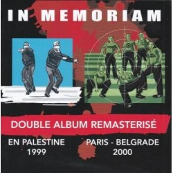 Double album remasterisé En Palestine 1999 & Paris-Belgrade 2000 - In Memoriam