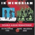 Double album remasterisé En Palestine 1999 & Paris-Belgrade 2000 - In Memoriam