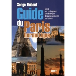 Guide du Paris hermétique - Serge Thibaut