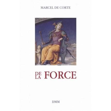De la force - Marcel De Corte