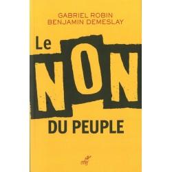 Le Non du peuple -  Gabriel Robin, Benjamin Demeslay