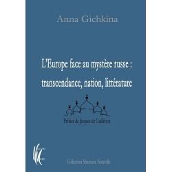 L'Europe face au mystère russe - Anna Gichkina