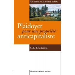 Plaidoyer pour une propriété anticapitaliste - Gilbert-Keith Chesterton