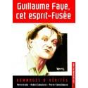 Guillaume Faye, cet esprit-fusée - collectif