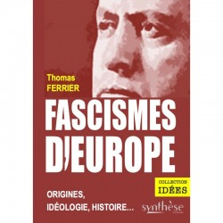 Fascisme d'Europe - Thomas Ferrier