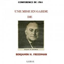 Une mise en garde de Benjamin Freedman