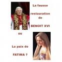 La fausse restauration de Benoît XVI ou la paix de Fatima ? Jacques Delacroix