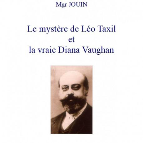 Le mystère de Léo Taxil et la vraie Diana Vaughan - Mgr Jouin