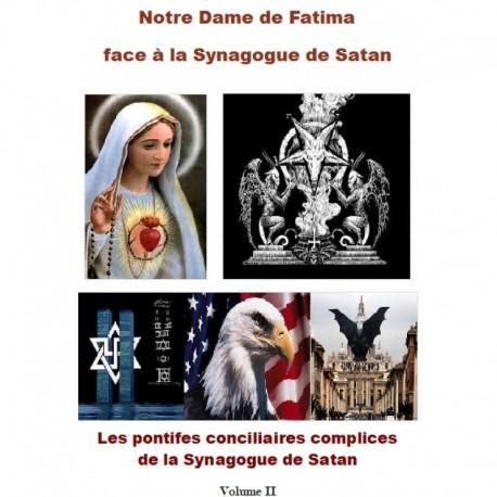Notre-Dame de Fatima face à la Synagogue de Satan Volume II