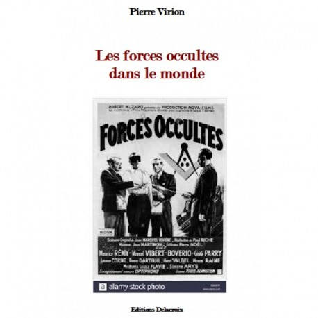 Les forces occultes dans le monde - Pierre Virion
