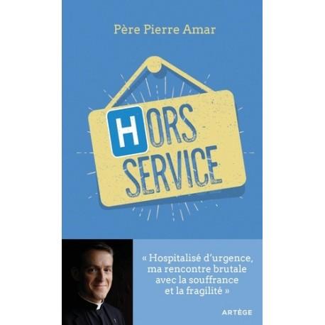 Hors service - Père Pierre Amar