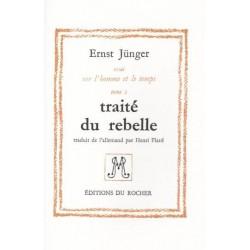 Traité du rebelle - Ernst Jünger