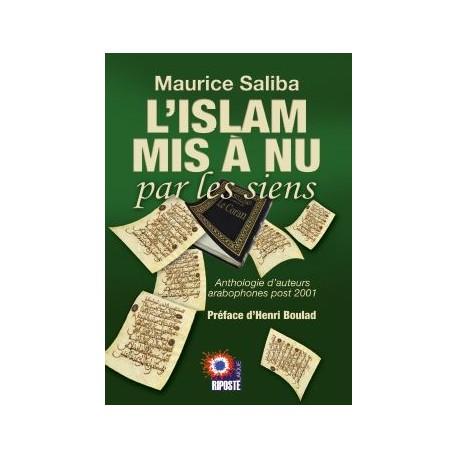 L'islam mis à nu par les siens - Maurice Saliba