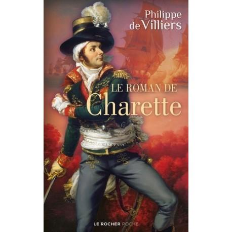 Le roman de Charette - Philippe de Villiers (poche)