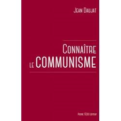 Connaître le communisme - Jean Daujat