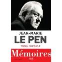 Tribun du peuple - Jean-Marie le Pen - Mémoires - Tome 2