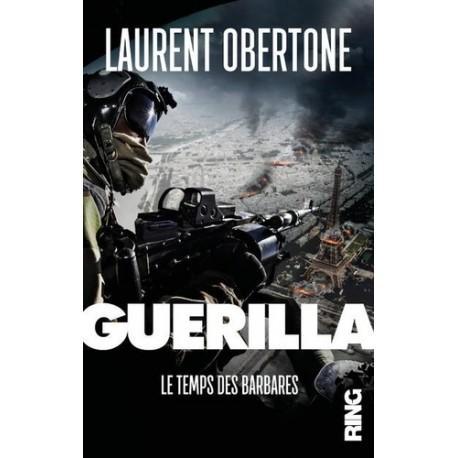 Guérilla Tome 2 - Laurent Obertone