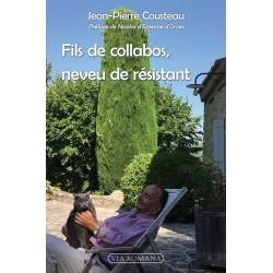 Fils de collabos, neveu de résistant - Jean-Pierre Cousteau