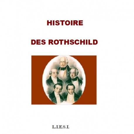 Histoire des Rothschild - Jacques Delacroix
