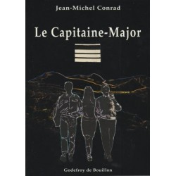 Le capitaine-Major - Jean-Michel Conrad