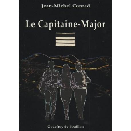 Le capitaine-Major - Jean-Michel Conrad